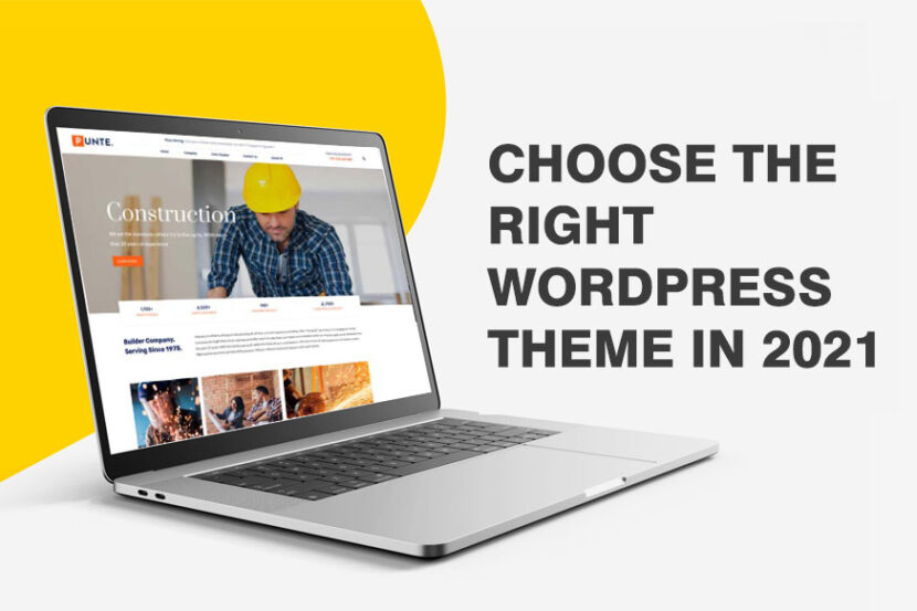 Choose The Right WordPress Theme In 2021