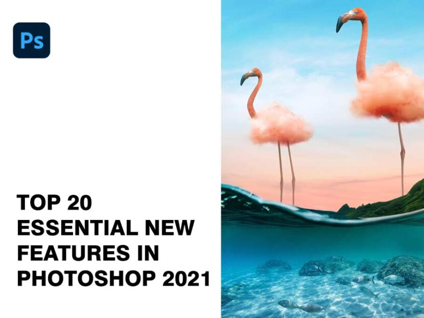 Top-20-Essential-New-Features-in-Photoshop-2021